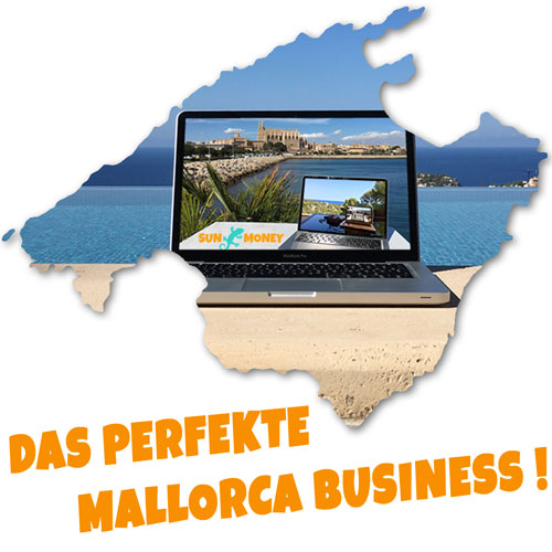 Das perfekte Mallorca Business!
